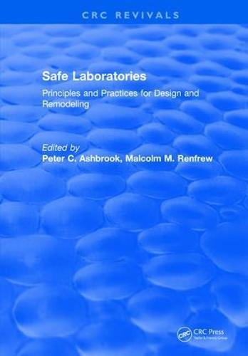 Safe Laboratories: Principles and Practices for Design and Remodeling ()