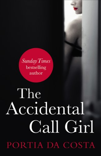 READ The Accidental Call Girl (Accidental series Book 1) W.O.R.D