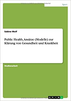 Book Public Health, ANS Tze (Modelle) Zur Kl Rung Von Gesundheit Und Krankheit