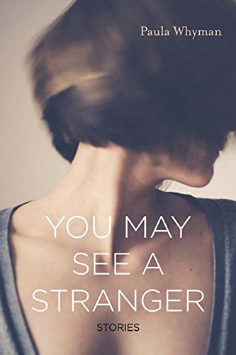 You May See a Stranger: Stories