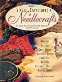 Rodale's Visual Encyclopedia of Needlecrafts, Carolyn Christmas, 0875967183