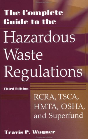 The Complete Guide to Hazardous Waste Regulations: RCRA,...