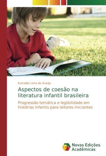 Aspectos de coesão na literatura infantil brasileira: Progressão temática e legibilidade em histórias infantis para leitores iniciantes