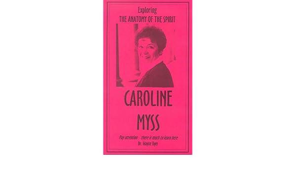 Amazon Exploring The Anatomy Of The Spirit Vhs Caroline Myss