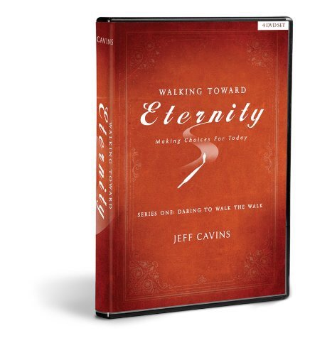Walking Toward Eternity - Making Choices for Today - Series One - Daring to Walk the Walk 4 DVD Set (Ascension Press Eternity)