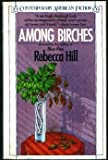 Among Birches, Rebecca Hill, 0140098526