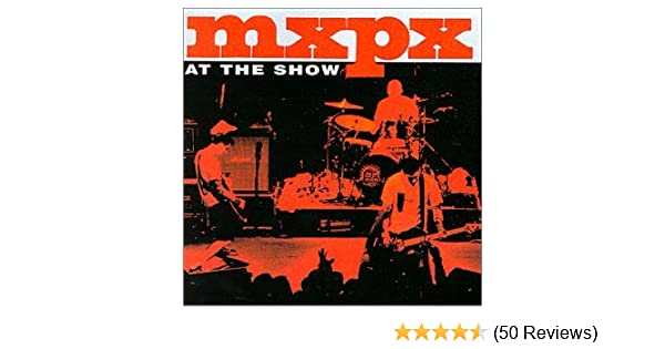 Mxpx at the show amazon music stopboris Gallery