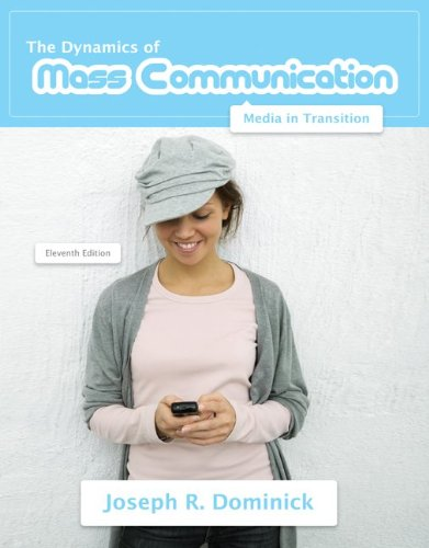 Dynamics of Mass Communication: Media in Transition