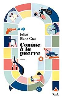 Comme à la guerre, Blanc-Gras, Julien
