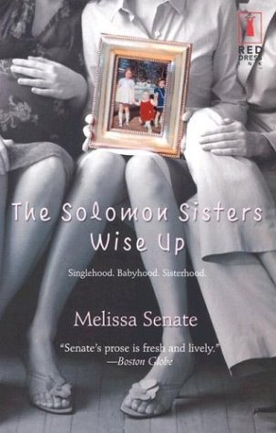 Read Online The Solomon Sisters Wise Up (Red Dress Ink) PDF