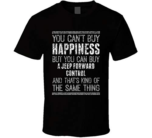 You Can't Buy Happiness Jeep Forward Control Car Lover Worn Look T Shirt 2XL Black