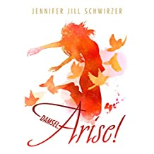 Damsel, Arise!