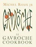 img - for Le Gavroche Cookbook book / textbook / text book