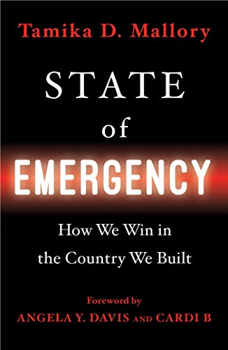 Book Cover: State of Emergency: How We Win in the Country We Built