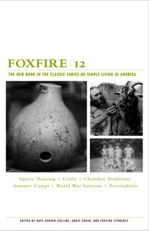 Foxfire 12 (Foxfire) - Book #12 of the Foxfire Series