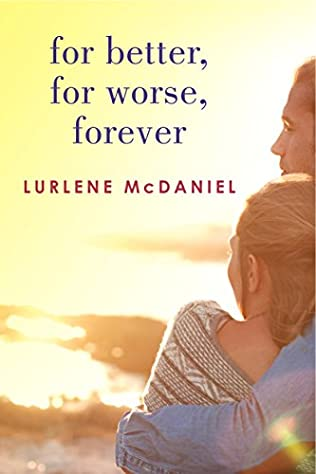 book cover of For Better, for Worse, Forever