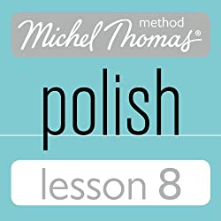 Michel Thomas Beginner Polish Lesson 8