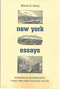 new york essays resources for the book by marian s henry new york essays resources for the genealogist in new york state outside new york city