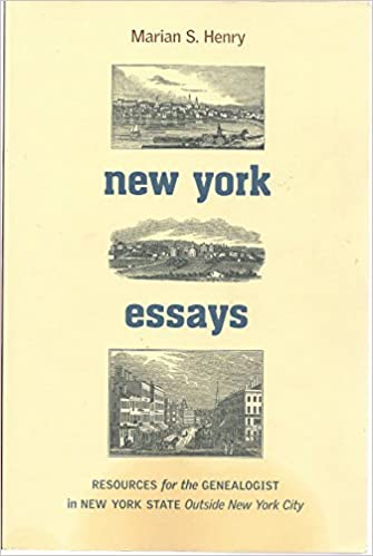 new york essays resources for the genealogist in new york state  new york essays resources for the genealogist in new york state outside new york city marian s henry 9780880822107 amazon com books