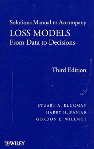 loss models solutions manual from data to decisions wiley series rh amazon com Test Bank Solutions Manual Textbook Solution Manuals