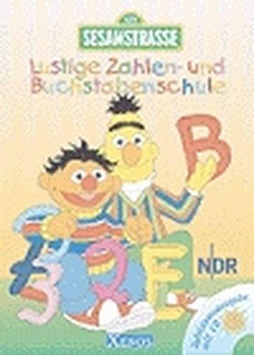 Sesamstraße - Lustige Zahlen- und Buchstabenschule.: Jubiläumsausgabe mit CD