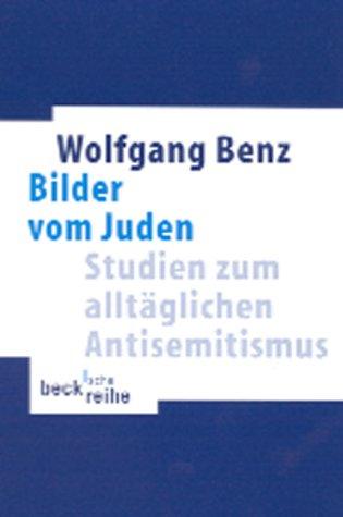 Bilder vom Juden: Studien zum alltäglichen Antisemitismus