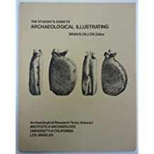 Student's Guide to Archaeological Illustrating