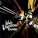 Big Bad Voodoo Daddy 1st