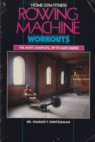 Rowing Machine Workouts (Home Gym Fitness) (Best Rowing Machine Technique)