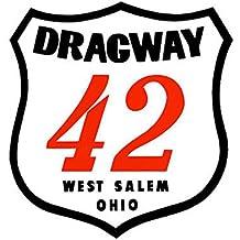Dragway 42 West Salem Ohio Drag Race Hot Rod Decal Bumper Sticker