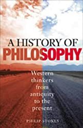 A History of Philosophy: Western Thinkers from Antiquity to the Present