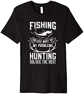 Best Gift Fishing Gift  Fly Fishing Angler Fishing And Hunting Premium  Need Funny TShirt