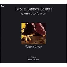 Jacques-Bénigne Bossuet: Sermon sur la Mort