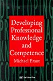 Developing Professional Knowledge And Competence