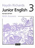 Haydn Richards : Junior English :Pupil Book 3 With Answers -1997 Edition