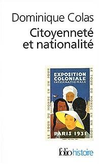 Citoyenneté et Nationalité par Dominique Colas