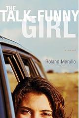 The Talk-Funny Girl: A Novel Kindle Edition