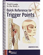 Trail Guide to the Body Quick Reference to Trigger Points
