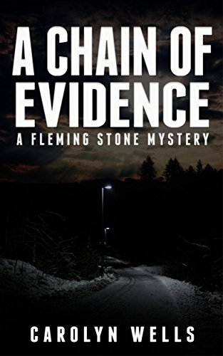 Download for free A Chain of Evidence – A Fleming Stone Mystery
