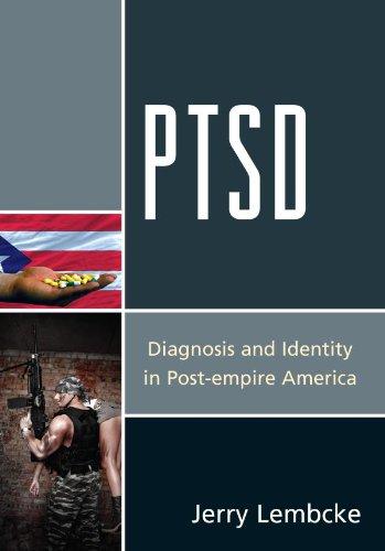 Download PTSD: Diagnosis and Identity in Post-empire America Pdf