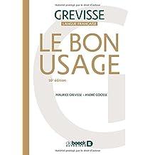 Grevisse Langue Francaise: Le Bon Usage. Grammaire Francaise, 16e Edition