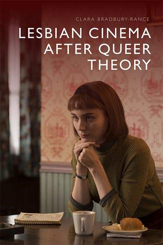 Lesbian Cinema after Queer Theory by Edinburgh University Press