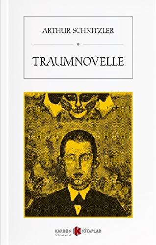 Traumnovelle Arthur Schnitzler 9786257997515 Amazon Com Books