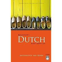 Beginner's Dutch with 2 Audio CDs