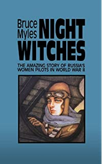 Amazon even the women must fight memories of war from north night witches the amazing story of russias women pilots in world war ii fandeluxe Gallery