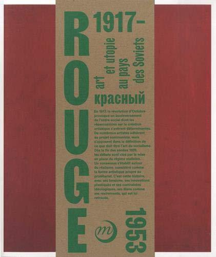 Rouge : Art et utopies au pays des Soviets