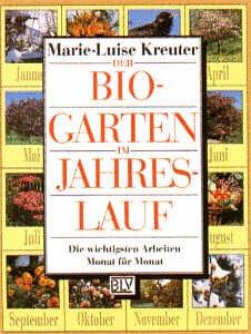 Der Bio-Garten im Jahreslauf