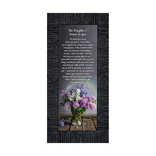 Frames of Mind The Daughter I Found In You, Daughter In Law Gifts, Poem For Future Daughter In Law, 6x12 7303CH (Christmas Poem For Daughter And Son In Law)