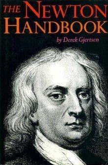 The Newton Handbook (Sir Isaac Newton 3 Laws Of Motion)