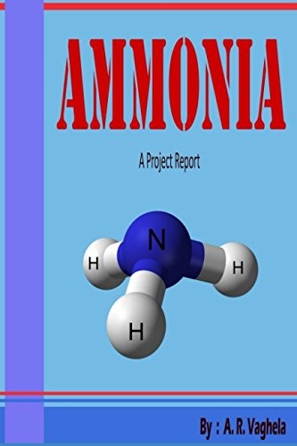 Read Online Ammonia - A Project Report (Project Report Series) PDF